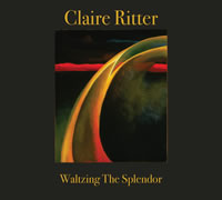 Claire Ritter Waltzing the Splendor
